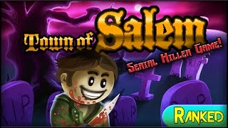 Town of Salem (Serial Killer Game) | DRAWING BLOOD! (Ranked) w/ Miss Medi