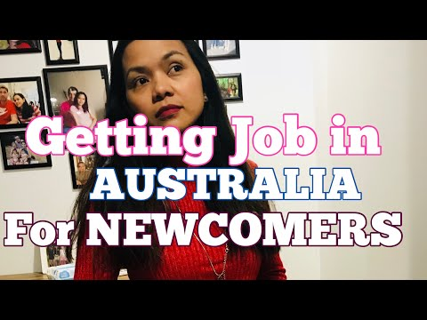 HOW TO GET A JOB IN AUSTRALIA FOR NEWCOMERS: Pinay's Tips