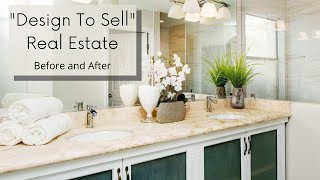 """""""Design To Sell"""" Real Estate - Updating A Home Before Selling"""