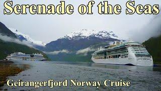 Geirangerfjord Norway and Serenade of the Seas