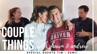 Tim + Demi Tebow | couple things with shawn and andrew
