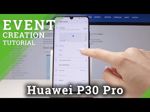 How To Create An Event In HUAWEI P30 Pro - Calendar Tutorial
