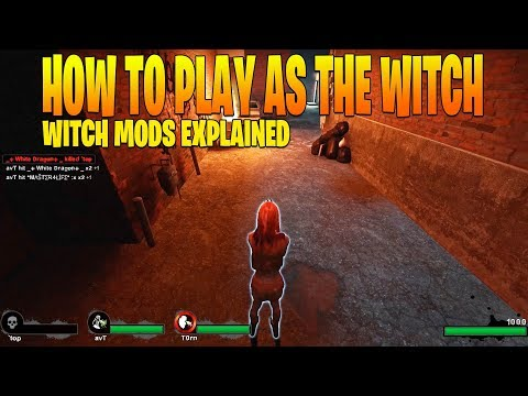 Left 4 dead 2 - How to play as the witch and witch mods explained