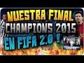 Nuestra Final de La Champions   2 0 Con mi Hermano   Juventus Barcelona 2017