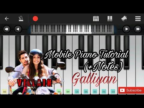 Galliyan (ek villain) Easy Mobile perfect piano (+ notes)