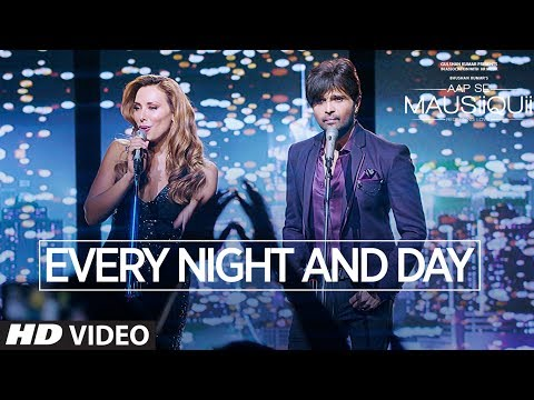 Every Night And Day Song Lyrics From Aap Se Mausiiquii