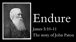 Endure - The story of John Paton