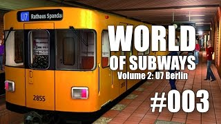 World of Subways Vol. 2 #003 - Ein ganz normaler Arbeitstag ...