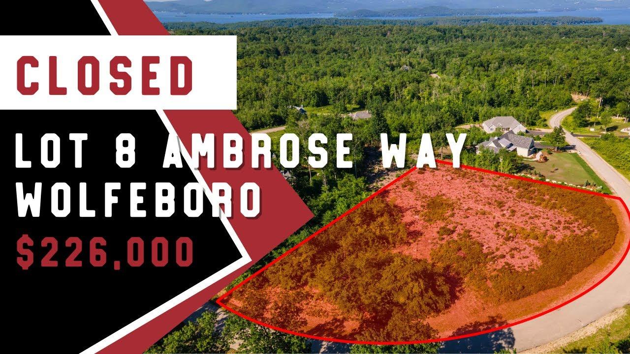 Lot 8 Ambrose Way Wolfeboro, NH
