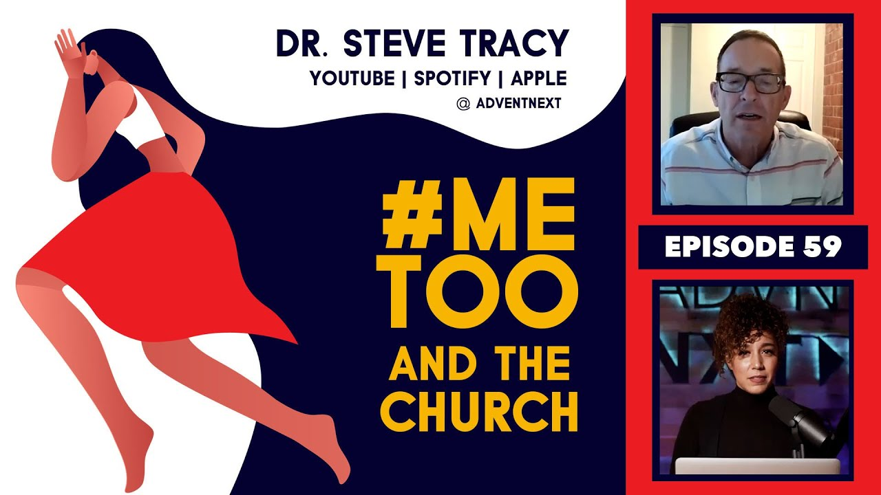 #MeToo and the Church (Dr. Steve Tracy)