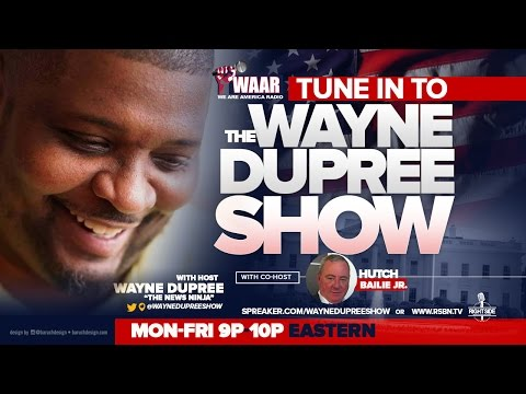 LIVE: THE WAYNE DUPREE PROGRAM 1/9/2017