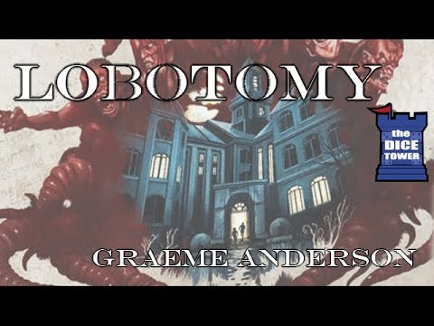 Lobotomy Review with Graeme Anderson