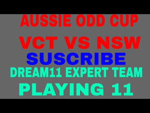 VCT VS NSW Aussie ODD CUP DREAM 11 TEAM (TODAY MATCH) VICTORIA VS NEW SOUTH WELS