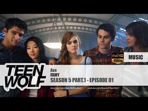 FAMY - Ava | Teen Wolf 5x01 Music [HD] music