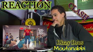 Dizzy DROS - Moutanabbi (Reaction)