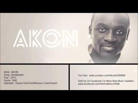 Akon - Breakdown (CDQ) 2013