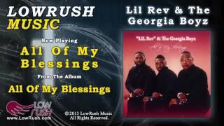 lil rev the georgia boyz all of my blessings