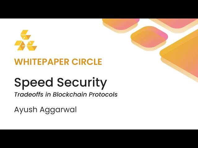 Whitepaper Circle: Speed Security Tradeoffs in Blockchain Protocols