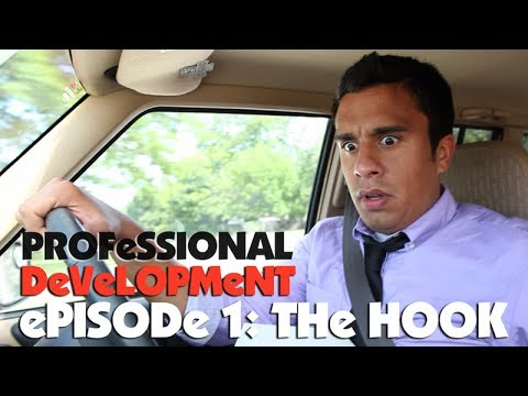 Professional Development : The Hook