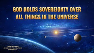 Christian Movie Segment - God Holds Sovereignty Over All Things in the Universe (Gospel Music)