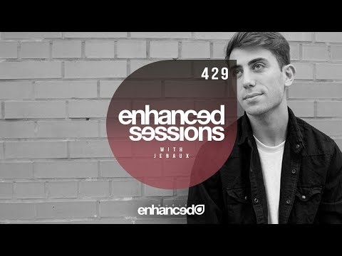 Enhanced Sessions 429 with Jenaux