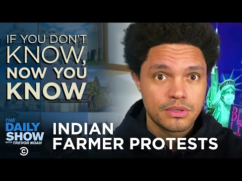 Indian Farmer Protests - If You Don't Know, Now You Know | The Daily Social Distancing Show