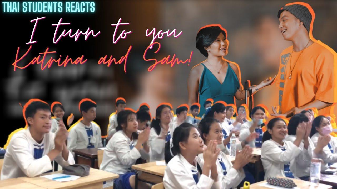 THAI STUDENTS WENT WILD WHILE REACTING to Sam Mangubat & Katrina Velarde singing I Turn To You 😱