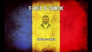 T-Rex & Quick - Marea cu sarea
