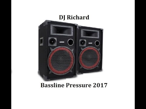 DJ Richard Bassline Pressure 2017 -  80mins of New School Speed Garage & Bassline & BASS