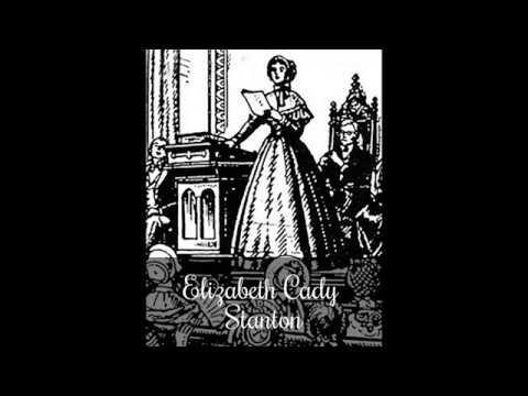 Elizabeth Cady Stanton, Declaration of Sentiments, 1848