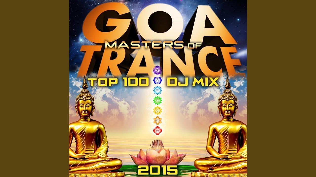 Masters of Goa Trance Top 100 2015 (2hr Progressive & Psytrance DJ Mix)
