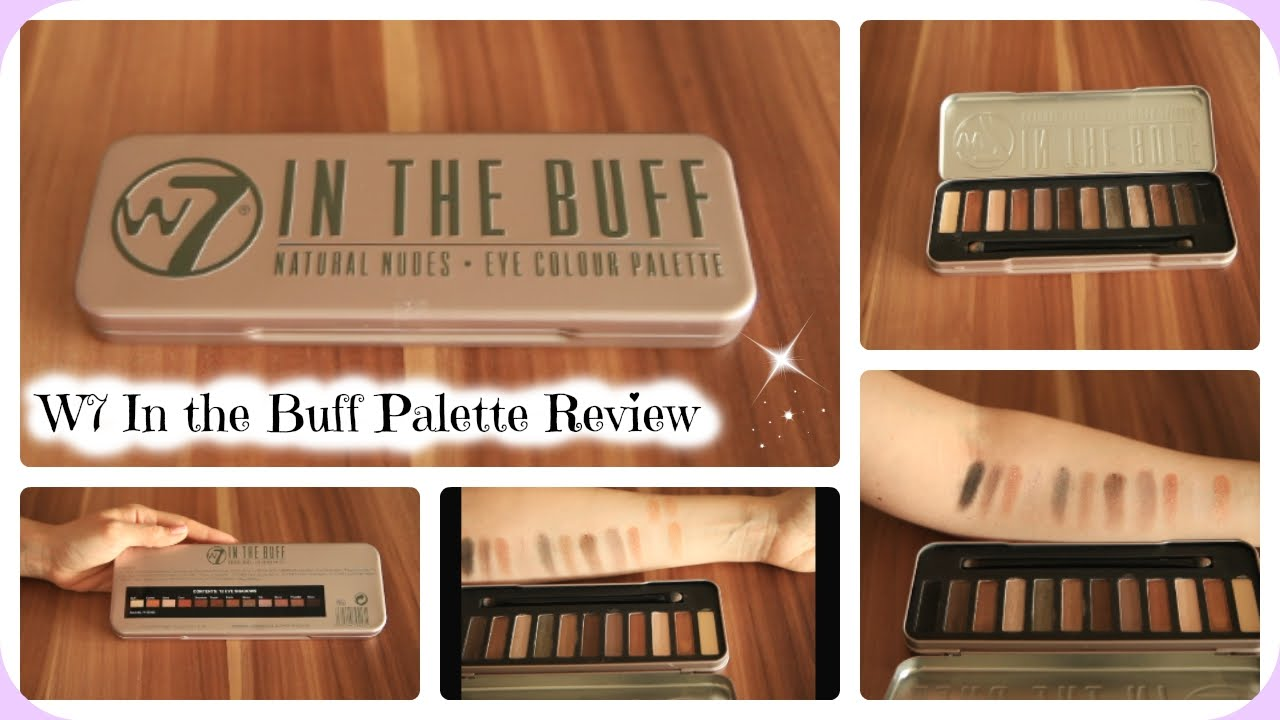 new york 100% quality thoughts on W7 In the Buff Eye Colour Palette Review/ Naked 2 Dupe