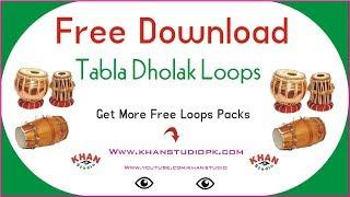 Tabla Dholak | Loops Pack | Free Download Desi Tabla Dholak Loops Best For Desi Music By Khan Studio