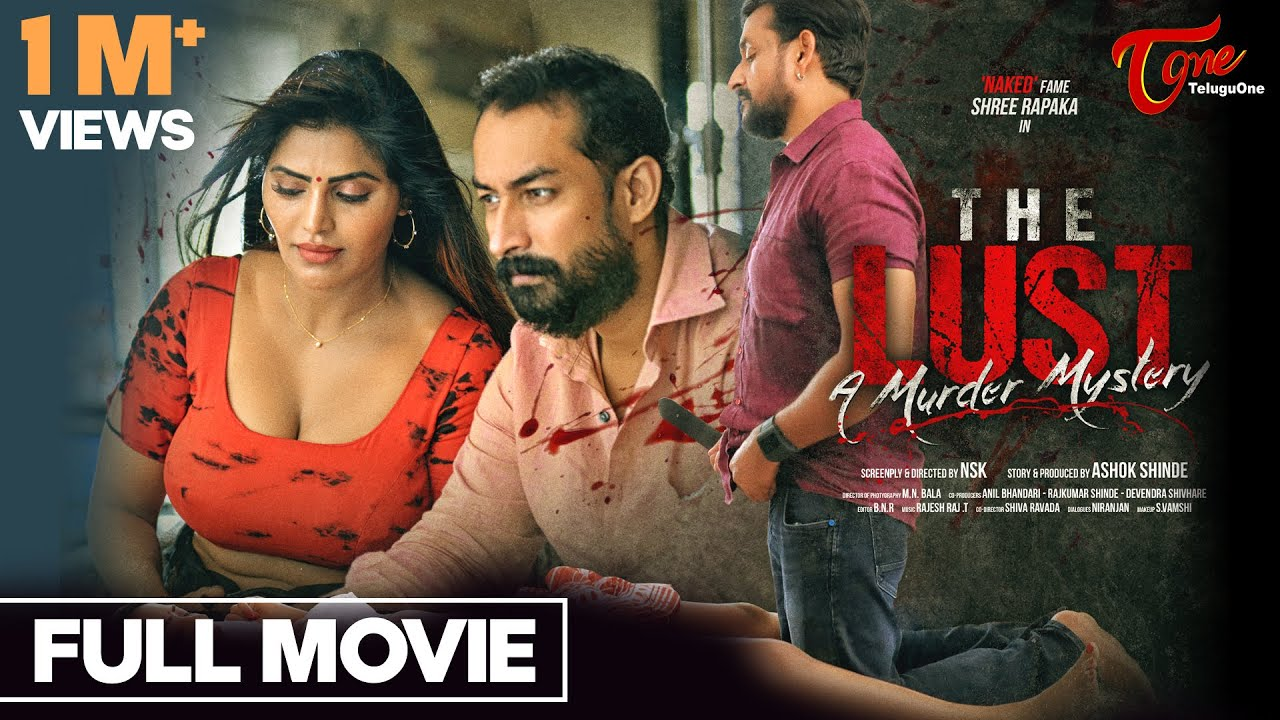 Download The LUST | Telugu Movie 2021 | Shree Rapaka, Meghana Chowdary | TeluguOne