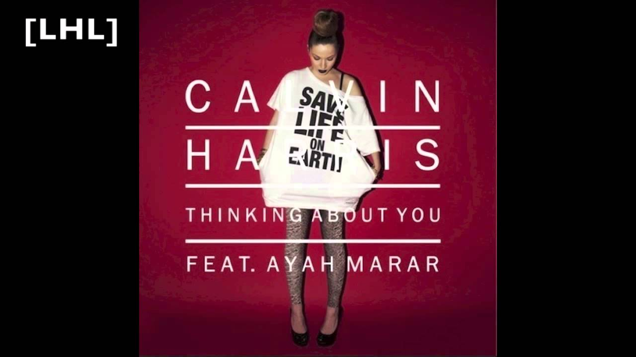 Thinking About You (Calvin Harris song) - Wikipedia