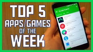 Top 5 Android apps of the week 11/18/16