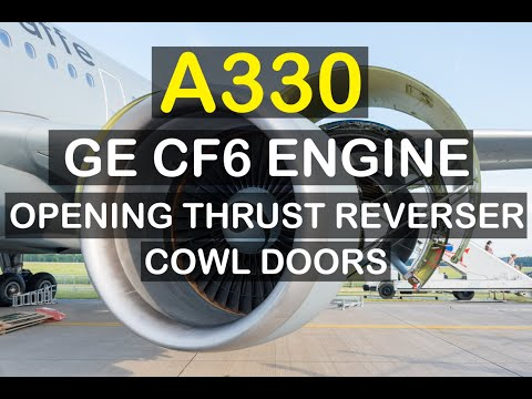 Airbus A330 Ge Cf6 Engine Opening Of The Thrust Reverser