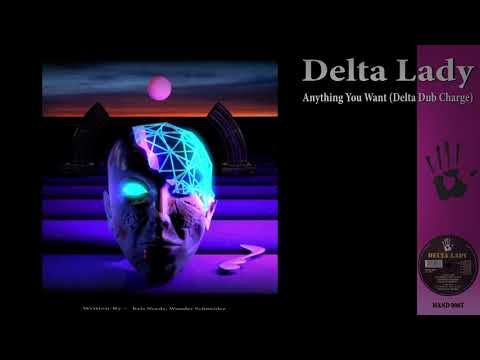 Delta Lady - Anything You Want (Delta Dub Charge) [Hard Hands] (1993)