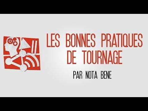 Les bonnes pratiques de tournage par Nota Bene