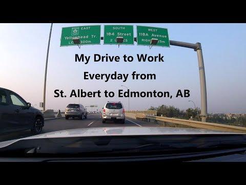 My Drive To Work Everyday - St. Albert To Edmonton, AB - 2018