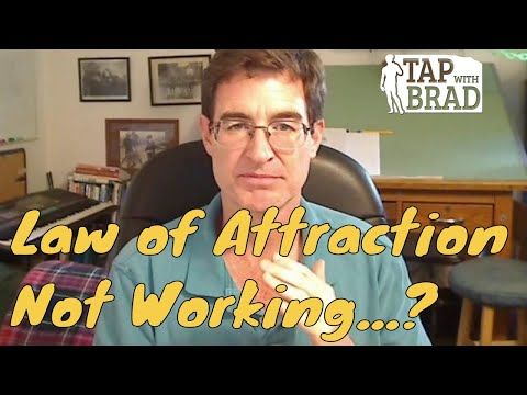 Law of Attraction Not Working...? - Tapping with Brad Yates