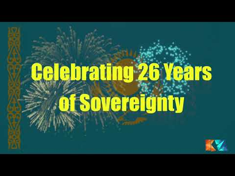 26 years of Kazakhstan's Independence