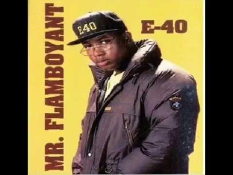 E-40 - Mr.Flamboyant (Full EP)