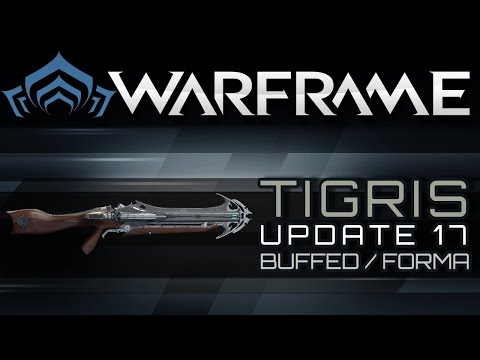 Warframe Tigris - Buffed & Forma