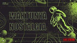 Download lagu Waktunya Nostalgia: Lagu 90an & 2000an  - LIVE!