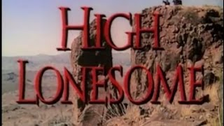 High Lonesome (1950) [Western]