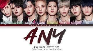 Download STRAY KIDS 스트레이 키즈 '아니 (Any)' Color Coded Lyrics [Han/Rom/Eng]