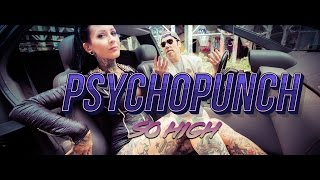 PSYCHOPUNCH - So High (official video)