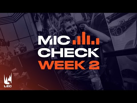 LEC Mic Check: Week 2 | Summer Split 2019
