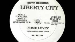 Download Liberty City - Some Lovin' [1992] MP3 song and Music Video